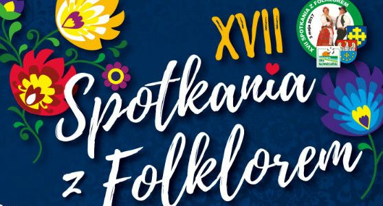 XVII Spotkania z Folklorem