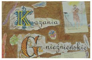Zapraszamy na Koncert Kazania Gnieźnieńskie !