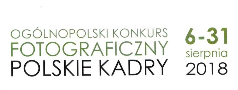 """Konkurs fotograficzny """"Polskie kadry"""" 📷📸"""