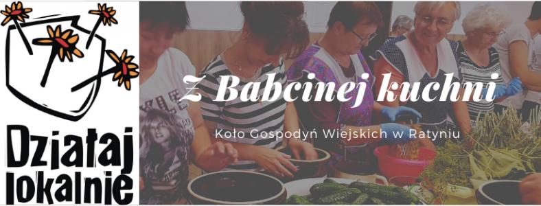 """Koło Gospodyń Wiejskich w Ratyniu – """"Z Babcinej Kuchni"""""""