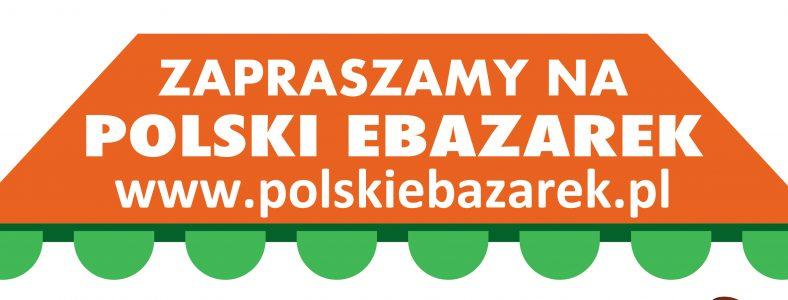 """""""Cudze chwalicie, swoje poznajcie"""" – polskiebazarek.pl."""