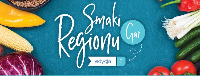 """Publikacja """"Smaki Regionu GAR edycja I """""""